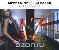 Mezzanine De L'Alcazar. Vol. 5 (2 CD), альбом 2007