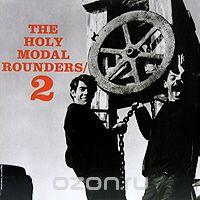 The Holy Modal Rounders 2 (LP), альбом 2010