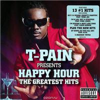 T-pain Presents Happy Hour. The Greatest Hits, альбом 2014