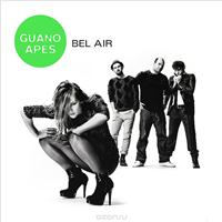 Guano Apes. Bel Air (2 LP), альбом 2012