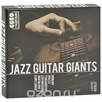 Jazz Guitar Giants (4 CD), альбом 2011